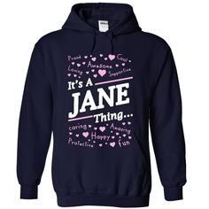 It's a JANE thing T-Shirts, Hoodies. CHECK PRICE ==► Funny Tee Shirts