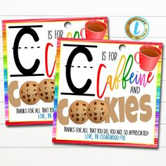 Appreciation Note, Teacher Appreciation Gifts, Teacher Gift Tags, Thank You Labels, Cookie Gifts, Cookies Et Biscuits, Caffeine, Little Gifts, Christmas Holidays