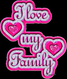 Love My Family Quotes Facebook | Love My Family Images, Graphics, Comments and Pictures - Orkut ...