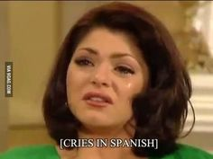 Have You Ever Been So Mad That You Cried In Spanish