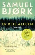 #15/53 Ik reis alleen -Bloedstollende thriller van Samuel Bjork #boekperweek