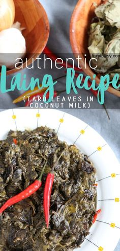 Get this Bicolano Laing recipe! Dried Taro leaves cooked in coconut milk with a lot of chilies! A simple no-fuss recipe that is as authentic as it can get! Filipino Vegetable Recipes, Easy Filipino Recipes, Filipino Dishes, Veggie Recipes, Easy Dinner Recipes, Asian Recipes, Filipino Food, Ethnic Recipes, Best Side Dishes