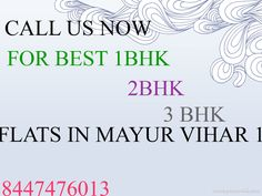 Just call us to get your flat in mayur vihar -1