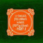 12 Coolest Halloween School Party Games – Part 2