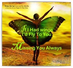 Missing You Always....