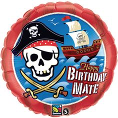 Qualatex 18 Inch Round Happy Birthday Mate/Pirates Foil Balloon for sale online Pirate Party Supplies, Pirate Party Favors, Pirate Birthday, Pirate Theme, 10th Birthday, Birthday Ideas, Birthday Parties, Happy Birthday Mate, Wholesale Balloons