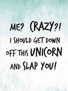 me crazy unicorn - Google Search