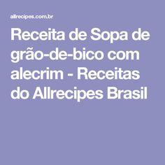 Receita de Sopa de grão-de-bico com alecrim - Receitas do Allrecipes Brasil