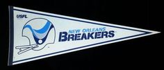 A personal favorite from my Etsy shop https://www.etsy.com/listing/542301366/1982-usfl-new-orleans-breakers-pennant