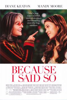 because i said so movie