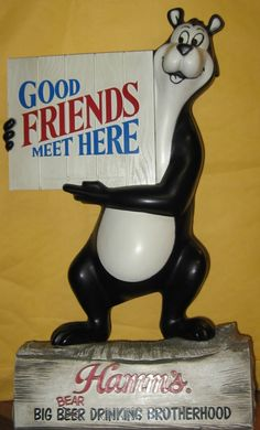 "HAMM'S BEAR - VINTAGE BEER SIGN - ""GOOD FRIENDS MEET HERE"" - RARE - SO CUTE $161"