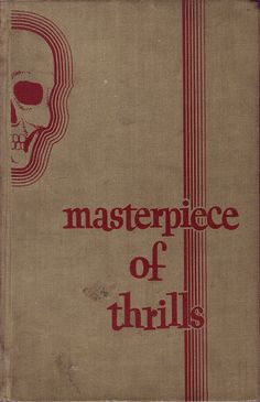 Cover of 'Masterpiece of thrills'  edited by John Gawsworth, 1936