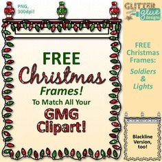 FREE Christmas Frames Clip Art: Soldiers & Lights by Glitter Meets Glue Designs - Use these in your classroom newsletter or classroom party invites during the holidays. Free for personal or commercial use by teachers on Teachers Pay Teachers #christmas