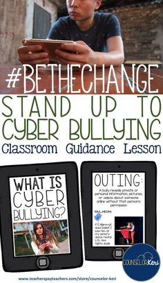 classroom guidance lesson on standing up to cyber bullying and promoting understanding amongst students. perfect for middle school counseling lessons,