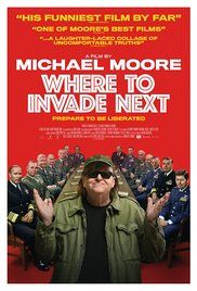 """May 10th - To learn what the USA can learn from other nations, Michael Moore playfully """"invades"""" them to see what they have to offer."""