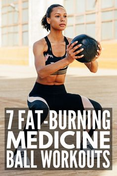 Strength Training at Home: 7 Full Body Medicine Ball Workouts