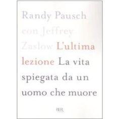 l'ultima lezione_randy pausch