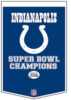 Indianapolis Colts Super Bowl Banner    Wooooo-Hoooooo    I attended..in Miami  !!