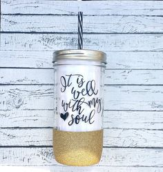 It Is Well Glitter Mason Jar Tumbler // by GeorgiaGraceBoutique