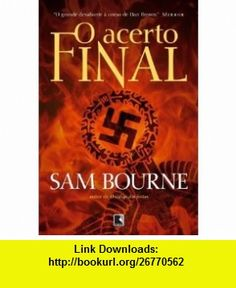 Acerto Final - Final Reckoning (Em Portugues do Brasil) (9788501088574) Sam Bourne , ISBN-10: 8501088579  , ISBN-13: 978-8501088574 ,  , tutorials , pdf , ebook , torrent , downloads , rapidshare , filesonic , hotfile , megaupload , fileserve