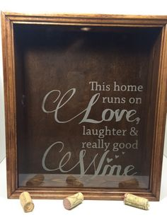 Hey, I found this really awesome Etsy listing at https://www.etsy.com/listing/242051517/wine-cork-shadow-box-love-laughter-and