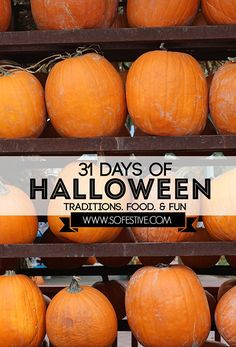 31 Days of Halloween! Simple Traditions. Simple Food. Simple Fun. Awesome!