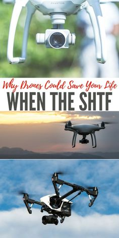 Why Drones Could Save Your Life When The SHTF — The drones are shrinking. They are becoming smaller and smaller yet more and more effective. I have taken a serious interest in drones and the types of benefits they can bring to my preparedness plans.