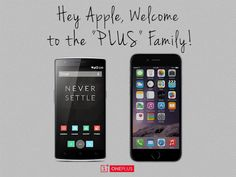 "OnePlus responds to the Apple iPhone 6 Plus, welcomes it to the ""Plus"" family - https://www.aivanet.com/2014/09/oneplus-responds-to-the-apple-iphone-6-plus-welcomes-it-to-the-plus-family/"