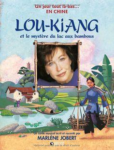 LIVRE. & MUSIQUE - Lou-Kiang et le mystère du lac aux bambous de Marlène Jobert - Livre audio