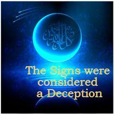 The Creator, His Caliph and Satan (Allaah, Aadamii awr ibliis): The Signs were considered a Deception