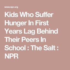 Kids Who Suffer Hunger In First Years >> 178 Best General Information On Children Images In 2019 Parenting