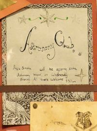 The Astronomy Club was a club at Hogwarts School of Witchcraft and Wizardry for students with an interest in astronomy. Run by Professor Aurora Sinistra, it was open to students in all years, and met on Wednesday evenings at 9:30pm. A poster promoting this club was put up on the noticeboard in the Gryffindor common room at some point during the 1990s.