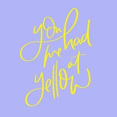 You had me at yellow ⭐️