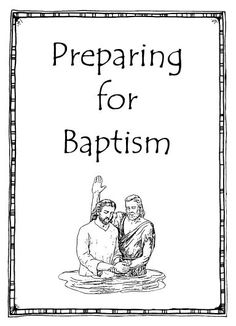 preparing for baptism- scripture reading lists, coloring pages, FHE lesson ideas