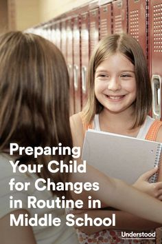 How to prepare your child for new routines in middle school