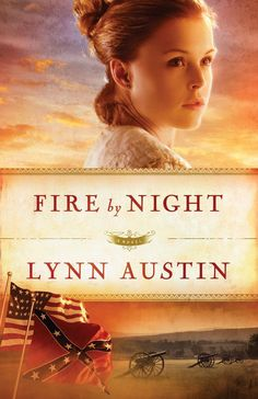 Lynn Austin - Fire by Night / #awordfromJoJo #ChristianFiction