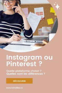 Instagram ou Pinterest : comment choisir ? Découvrez les différences entre ces deux plateformes Marketing Automation, Inbound Marketing, Bio Insta, Instagram Tips, Internet, Business, Social Media Tips, Registration Form, Trainers