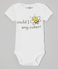 This White 'Bee Any Cuter' Bodysuit - Infant by MyLucysLoft is perfect! #zulilyfinds