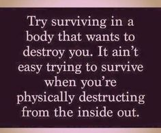 I'm going to survive & thrive no matter what disease the Drs tell me I've got!!! Determined.