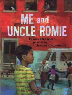 Me and Uncle Romie: A Story Inspired by the Life and Art of Romare Bearden