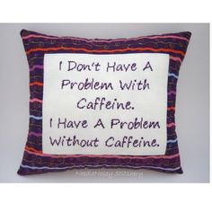 Funny Cross Stitch Pillow, Cross Stitch Quote, Purple Pillow, Caffeine ...
