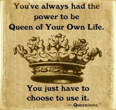 ~ queenisms ~