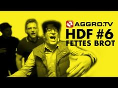 ▶ HDF - FETTES BROT HALT DIE FRESSE 06 NR 307 (OFFICIAL HD VERSION AGGROTV) (4:27)