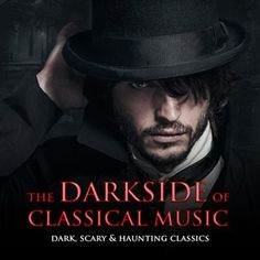 The Darkside of Classical Music: Dark, Scary & Haunting Classics Horror Music, Classical Music, Scream, Scary, Im Scared, Classic Books, Macabre
