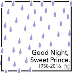 Good night my Prince Rogers Nelson