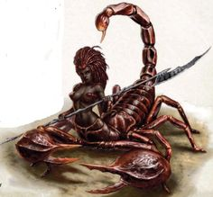 Girtablilu- Akkadian myth: had the upper body of a human and the lower half is the whole body of a giant scorpion. These were the guardians of the hate to the land of darkness. There were two in the epic of Gilgamesh