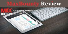 In this MaxBounty review; i'll be sharing with you my personal experience with the company, and other facts i think you need to know about MaxBounty!