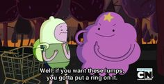 "Adventure Time: Just like the song! ""If you like it then you shoulda put a ring on it waohoh. Adventure Time Tumblr, Land Of Ooo, Lumpy Space Princess, Finn The Human, Jake The Dogs, Funny Movies, Having A Crush, Love Quotes For Him, Cartoon Network"