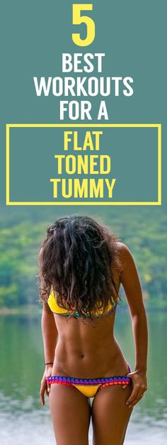 5 best workouts for a flat toned tummy