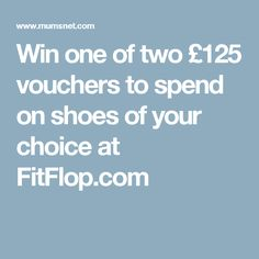 Win one of two £125 vouchers to spend on shoes of your choice at FitFlop.com